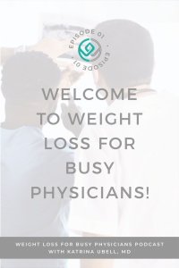 Welcome-to-Weight-Loss-for-Busy-Physicians!