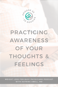 Practicing-Awareness-of-Your-Thoughts-&-Feelings