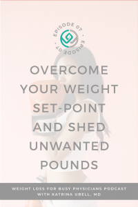 Overcome-Your-Weight-Set-Point-and-Shed-Unwanted-Pounds