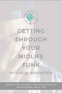 Getting-Through-Your-Midlife-Funk-with-Suzy-Rosenstein