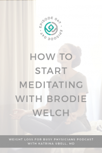 How-to-Start-Meditating-with-Brodie-Welch