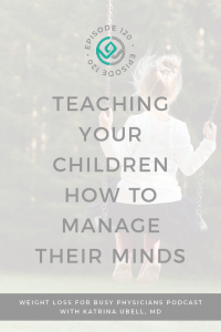 Teaching-Your-Children-How-to-Manage-Their-Minds