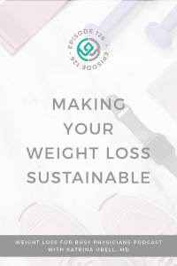 Making-Your-Weight-Loss-Sustainable