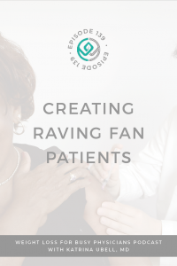 Creating-Raving-Fan-Patients