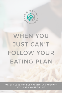 When-You-Just-Can't-Follow -Your-Eating-Plan