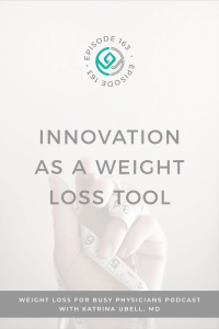 innovation-as-a-weight-loss-tool