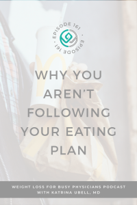 why-you-aren't-following-your-eating-plan
