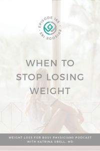 When-to-Stop-Losing-Weight
