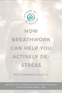 How-Breathwork-Can-Help-You-Actively-De-Stress-with-Samantha-Skelly