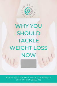 Why-You-Should-Tackle-Weight-Loss-Now