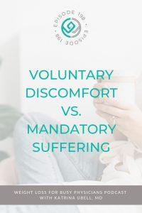 Voluntary-Discomfort-Vs.-Mandatory-Suffering