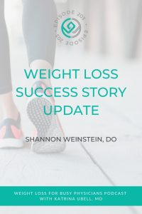 Weight-Loss-Success-Story-Update---Shannon-Weinstein,-DO