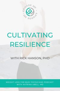 Cultivating-Resilience-with-Rick-Hanson,-PHD