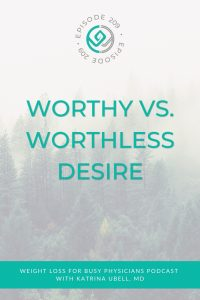 Worthy-Vs.-Worthless-Desire