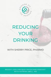 Reducing-Your-Drinking-with-Sherry-Price,-PharmD