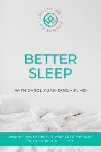 Better-Sleep-with-Carol-Yuan-Duclair,-MD