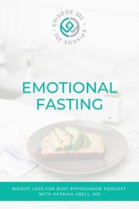 Emotional-Fasting